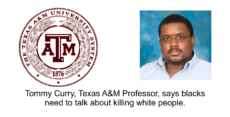 Texas A&M Professor says white people may have to be killed